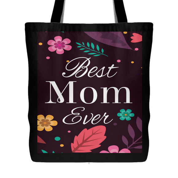 Best Mom Ever Tote Bag 18 x 18 - Black - Mind Body Spirit