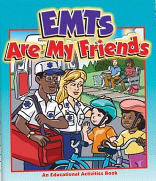 EMT's Are My Friends
