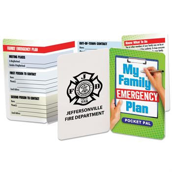 Family Emergency Plan Pocket Pal teaches families how to communicate in case of emergency. Can be imprinted with department name.
