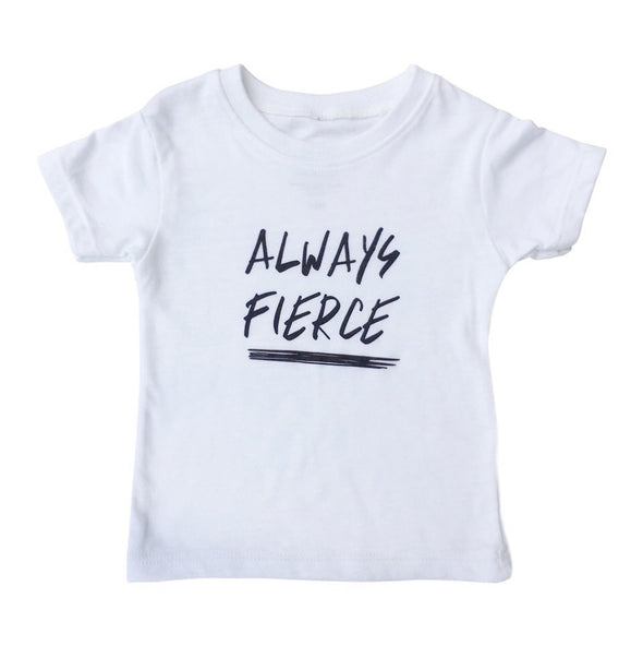 LOVE BUBBY ALWAYS FIERCE T-SHIRT
