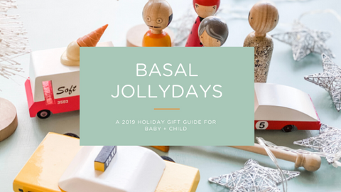 Basal Jolly Days: A Gift Guide for Baby + Child
