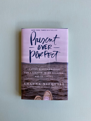 Present Over Perfect (Hardcover)