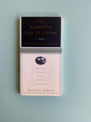 The Parents Tao Te Ching