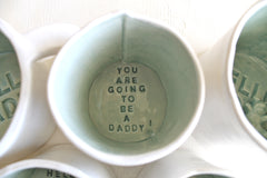 You are going to be a Daddy! Cup