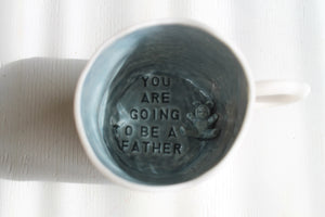 "Mug  ""You are going to be a father"""