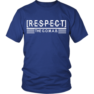 RESPECT The G.O.M.A.B Tee