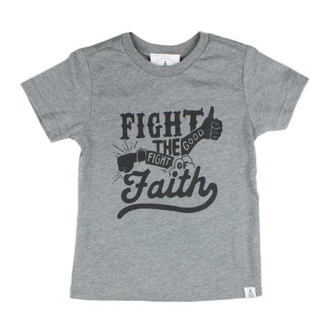 Fight The Good Fight Of Faith Shirt
