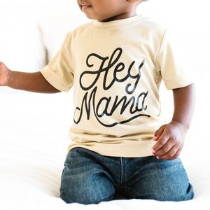 Hey Mama Tan Shirt