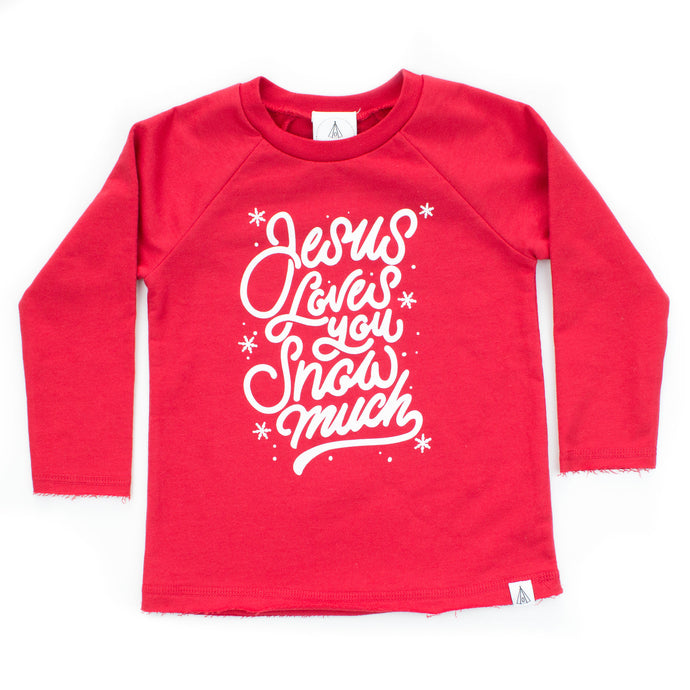 Jesus Loves You Snow Much Long Sleeve