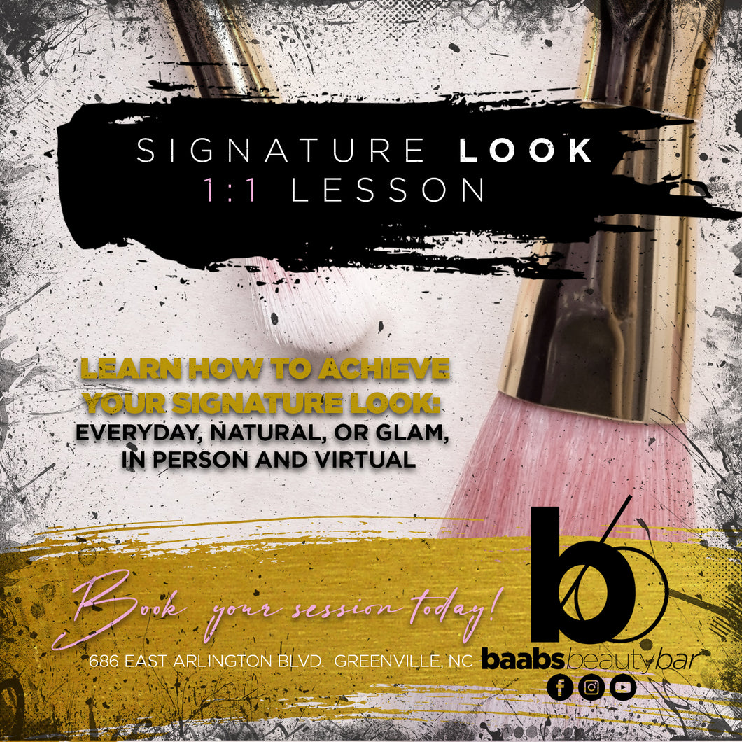 Signature Look 1:1 Lesson