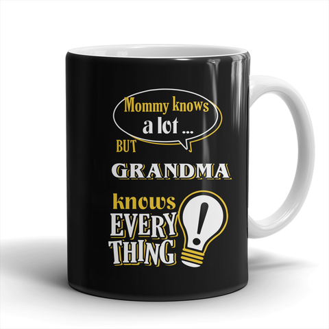 Grandma Knows More Mug - Grandma Mug - TeeAmazing
