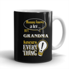 Grandma Knows More Mug - Grandma Mug - TeeAmazing - 1