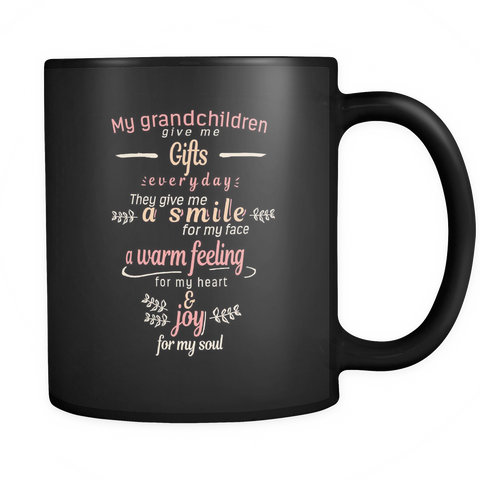 My Grandchildren Give Me Gifts Mugs & Coffee Cups - Grandma Coffee Mugs - TeeAmazing