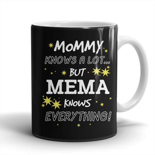 Mema Knows Everything Mug - Mema Mug - TeeAmazing