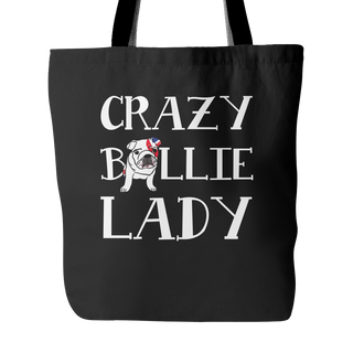 Crazy Bullie Lady Dog Tote Bags - English Bulldog Bags - TeeAmazing