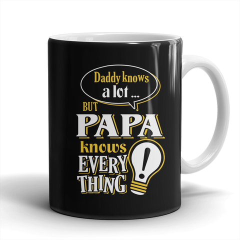 PAPA Knows More Mug - PAPA Mug - TeeAmazing