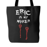 Eric Is My Maker Tote Bags - True Blood Bags - TeeAmazing