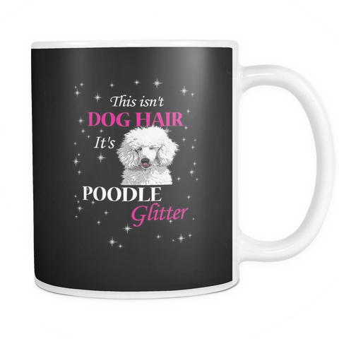 Poodle Glitter Dog Mugs & Coffee Cups - Poodle Coffee Mugs - TeeAmazing - 1