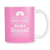 Never Underestimate Nana Nursing Mugs & Coffee Cups - Nana Coffee Mugs - TeeAmazing - 7