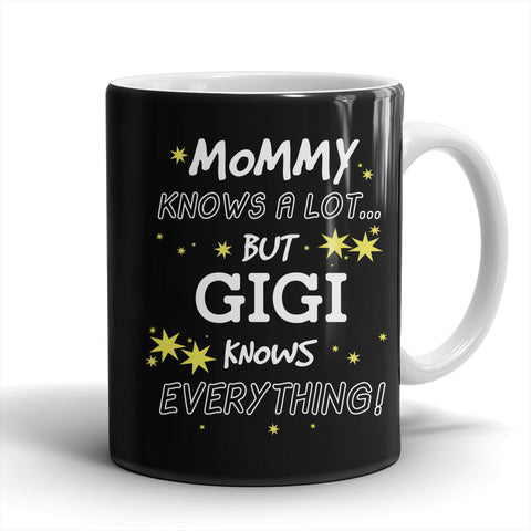 GiGi Knows Everything Mug - GiGi Mug - TeeAmazing