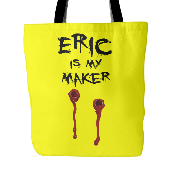 Eric Is My Maker Tote Bags - True Blood Bags - TeeAmazing - 1