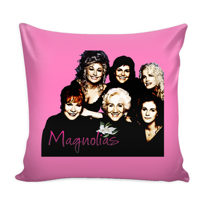 Steel Magnolias Characters Pillow Cover - Steel Magnolias Accessories - TeeAmazing - 1