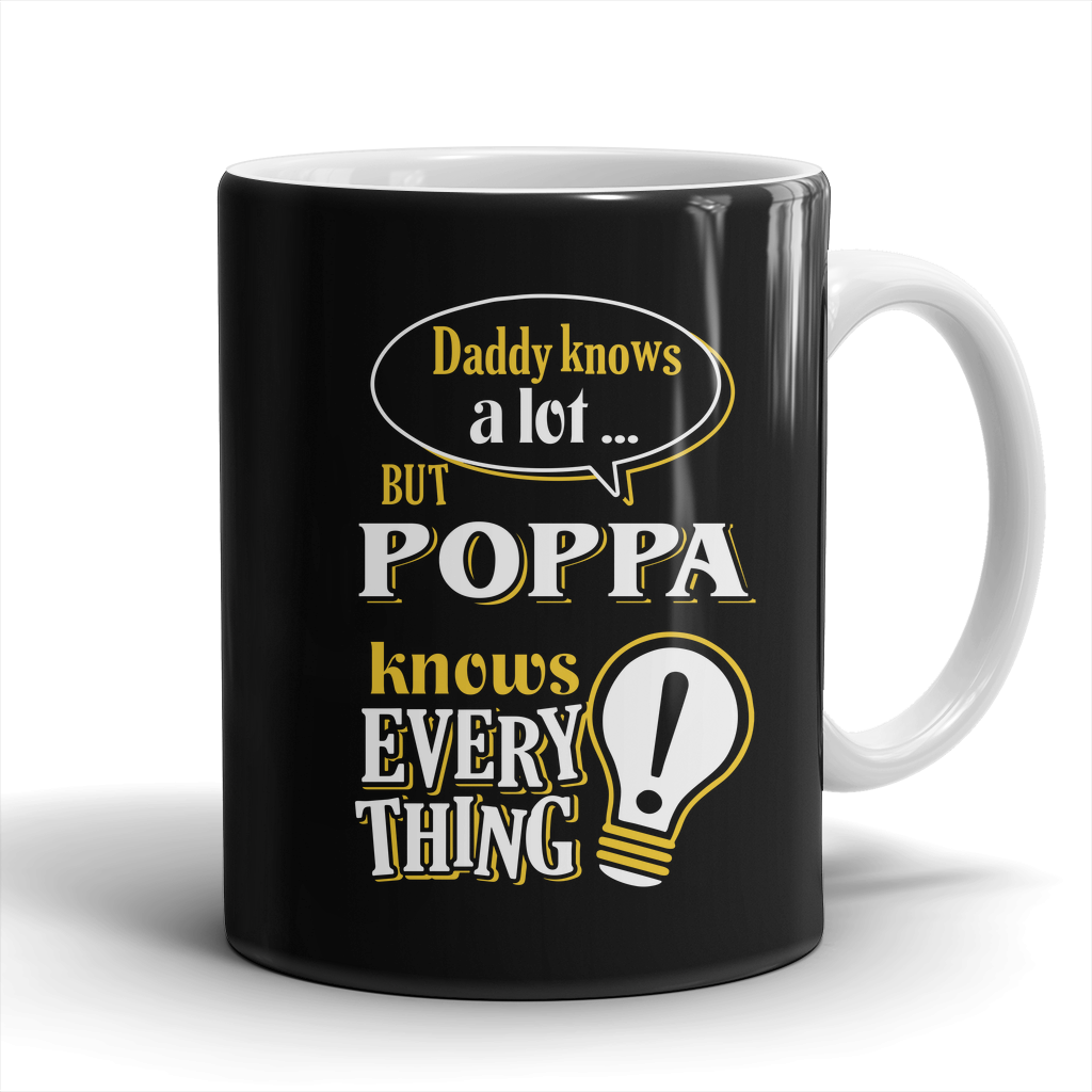 Poppa Knows More Mug - Poppa Mug - TeeAmazing