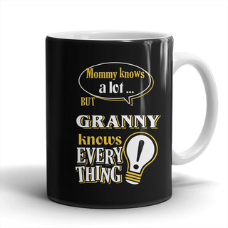 Granny Knows More Mug - Granny Mug - TeeAmazing