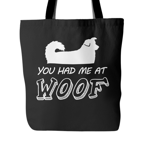 You Had Me At Woof Tote Bags - Australian Shepherd Dog Bags - TeeAmazing - 1