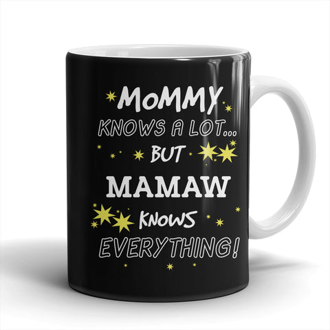 Mamaw Knows Everything Mug - Mamaw Mug - TeeAmazing