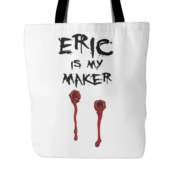 Eric Is My Maker Tote Bags - True Blood Bags - TeeAmazing - 3