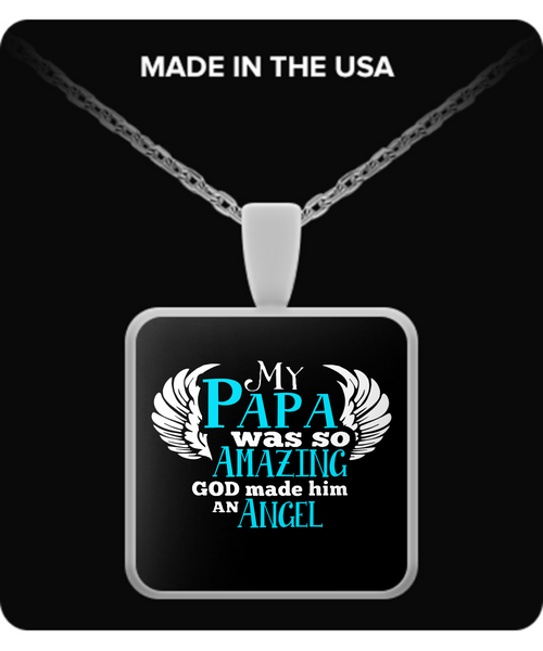 My PAPA Was So Amazing Necklaces & Pendants - Grandpa Necklaces - TeeAmazing - 3