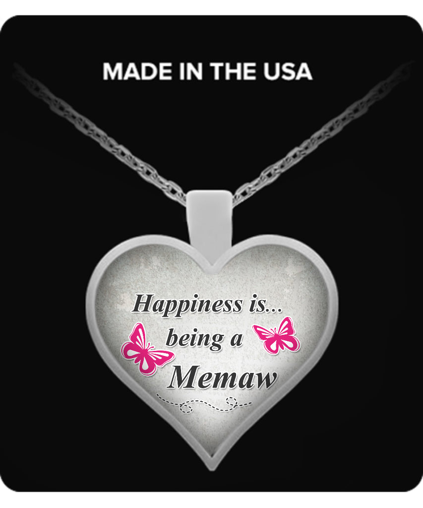 Happiness is being a MEMAW Necklace - TeeAmazing