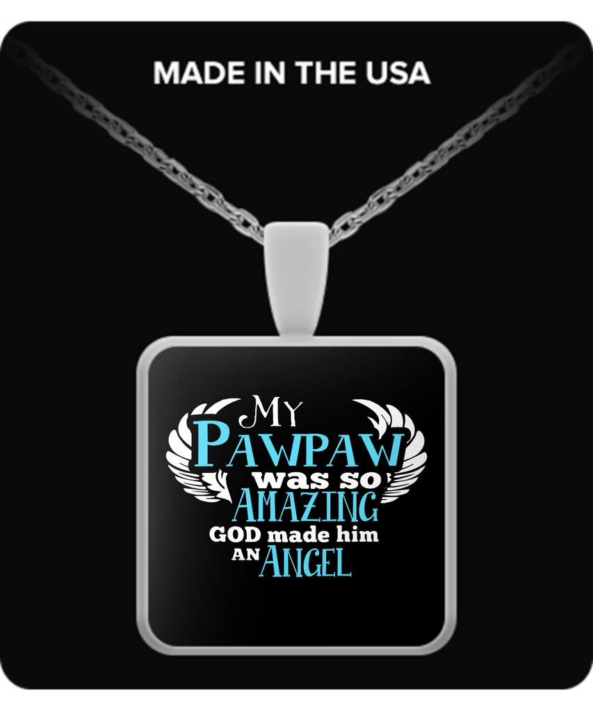 My Pawpaw Was So Amazing Necklaces & Pendants - Grandpa Necklaces - TeeAmazing