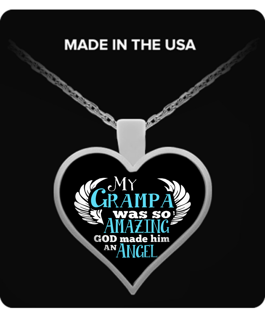 My Grampa Was So Amazing Necklaces & Pendants - Grandpa Necklaces - TeeAmazing
