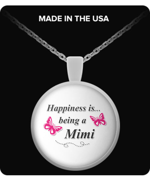 Happiness is being a MIMI Necklace - TeeAmazing - 2