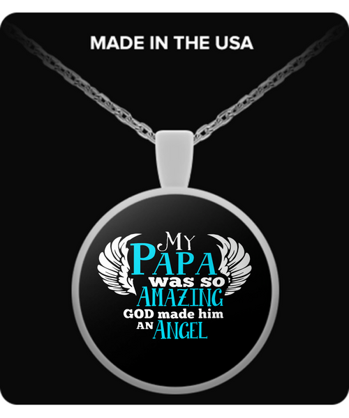 My PAPA Was So Amazing Necklaces & Pendants - Grandpa Necklaces - TeeAmazing - 2