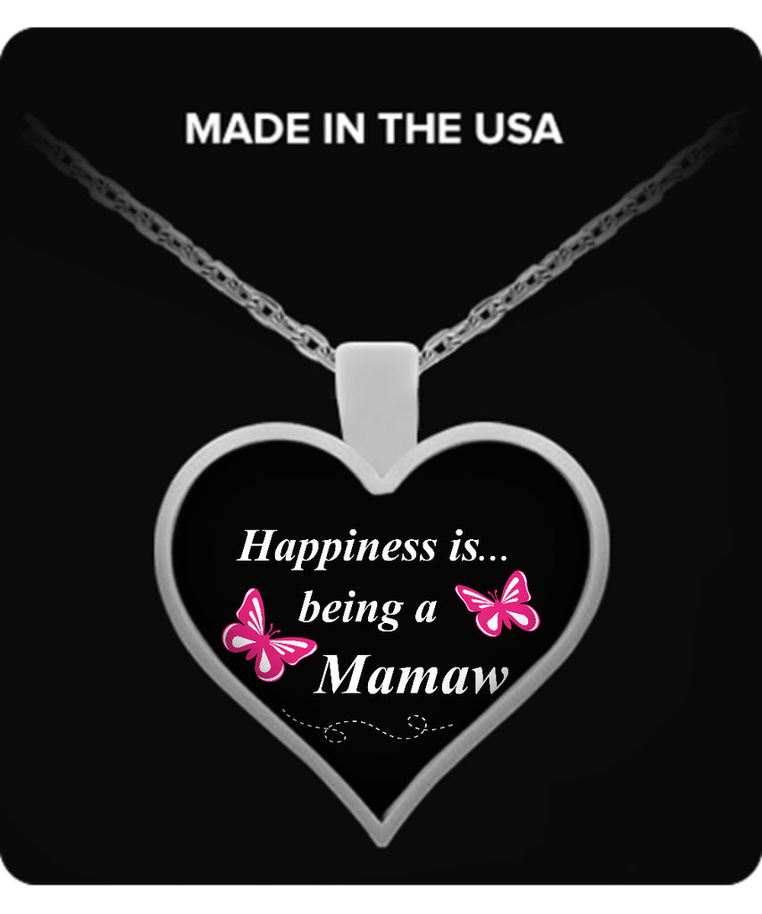 Happiness is being a MAMAW Necklace - TeeAmazing