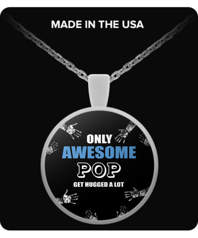 Only Awesome POP Get Hugged A Lot Necklaces & Pendants - Grandpa Necklaces - TeeAmazing