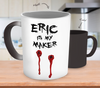 Eric Is My Maker Color Changing Mugs & Coffee Cups - True Blood Coffee Mugs - TeeAmazing - 2