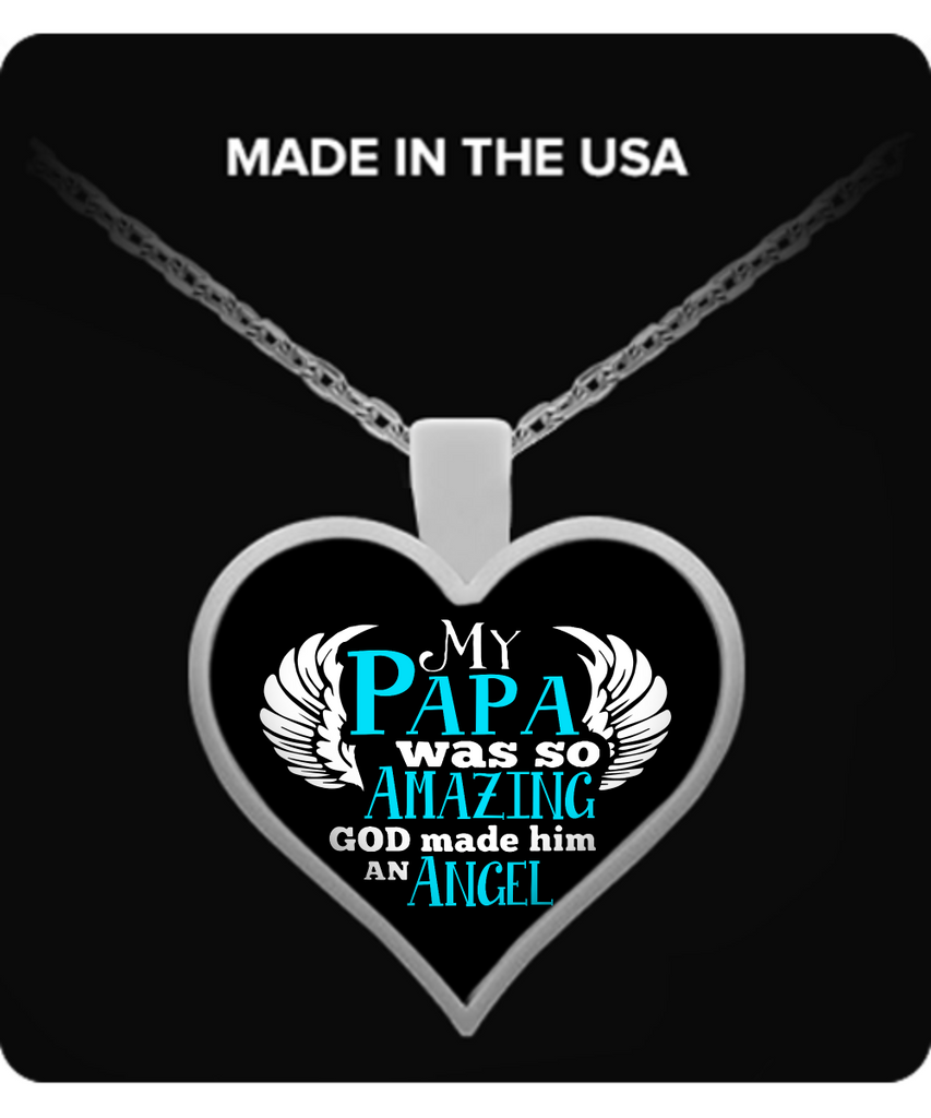 My PAPA Was So Amazing Necklaces & Pendants - Grandpa Necklaces - TeeAmazing