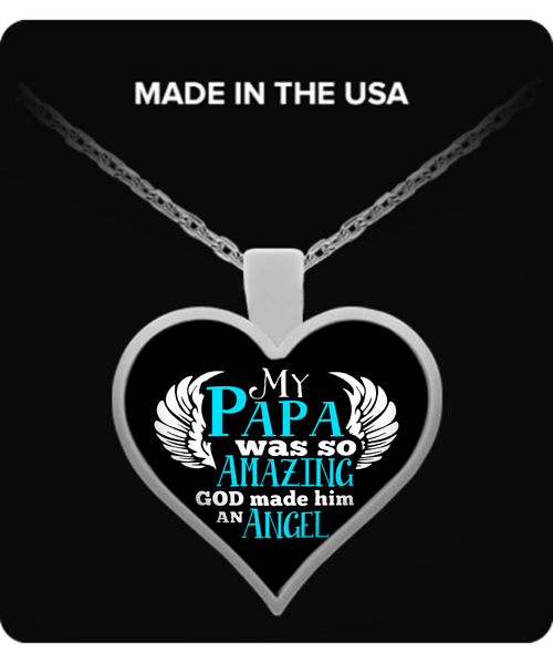 My PAPA Was So Amazing Necklaces & Pendants - Grandpa Necklaces - TeeAmazing - 1