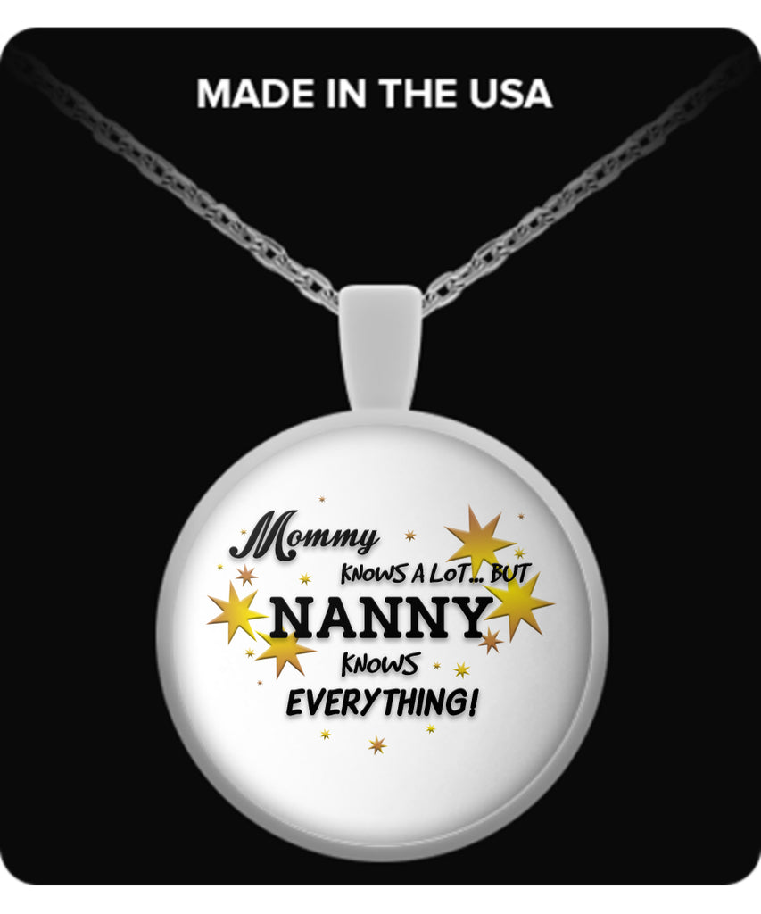 Nanny Knows Everything Necklace - Nanny Necklace - TeeAmazing