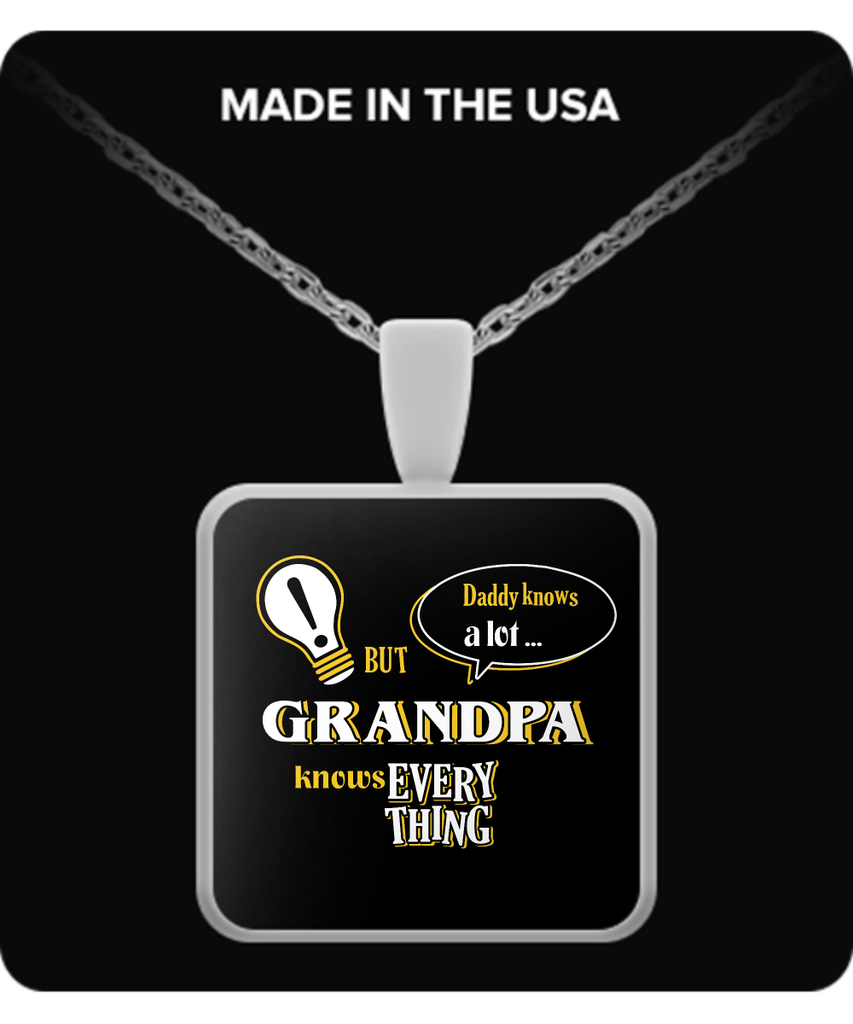 Grandpa Knows More Necklace - Grandpa Necklace - TeeAmazing
