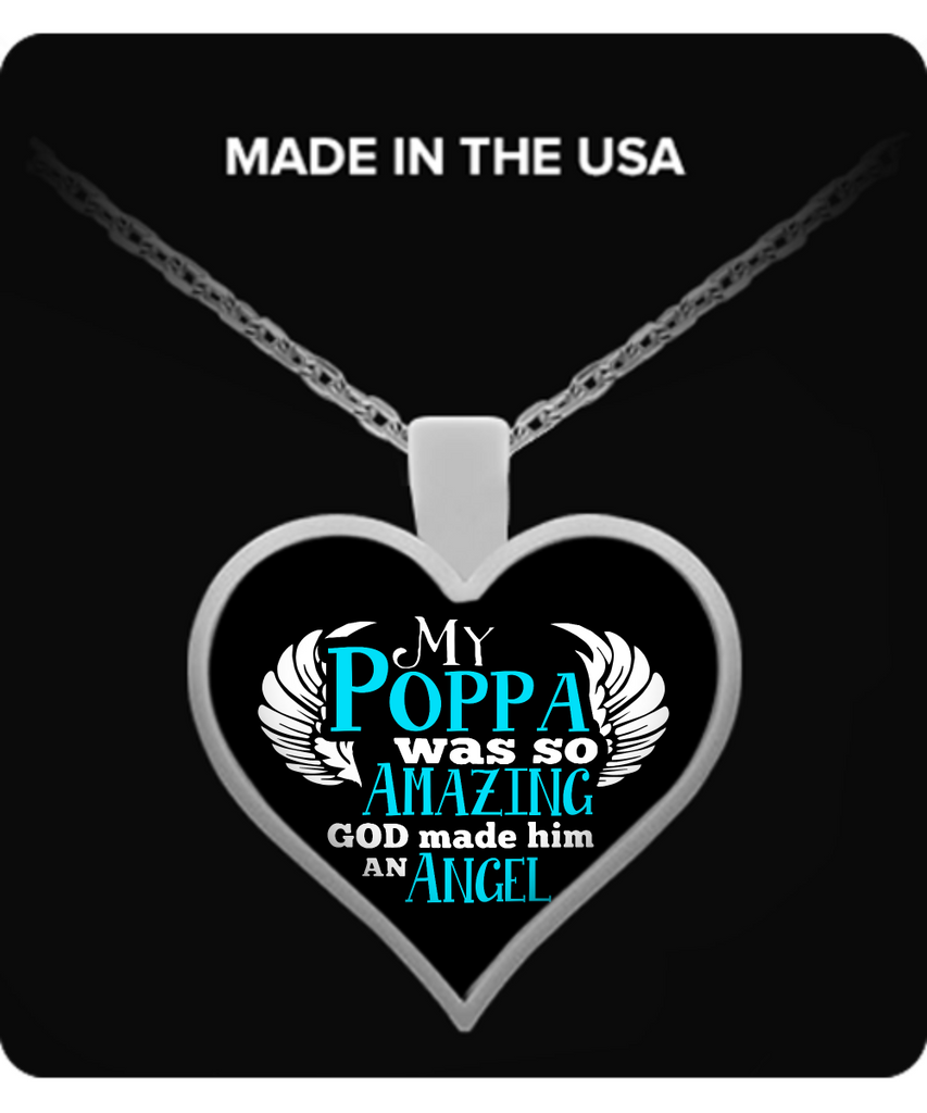 My Poppa Was So Amazing Necklaces & Pendants - Grandpa Necklaces - TeeAmazing