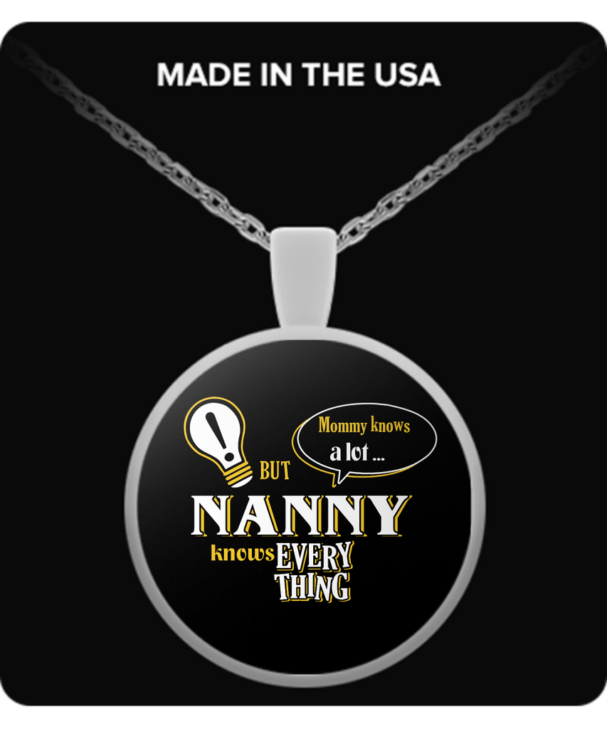Nanny Knows More Necklace - Nanny Necklace - TeeAmazing