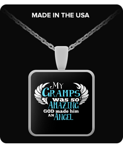 My Gramps Was So Amazing Necklaces & Pendants - Grandpa Necklaces - TeeAmazing