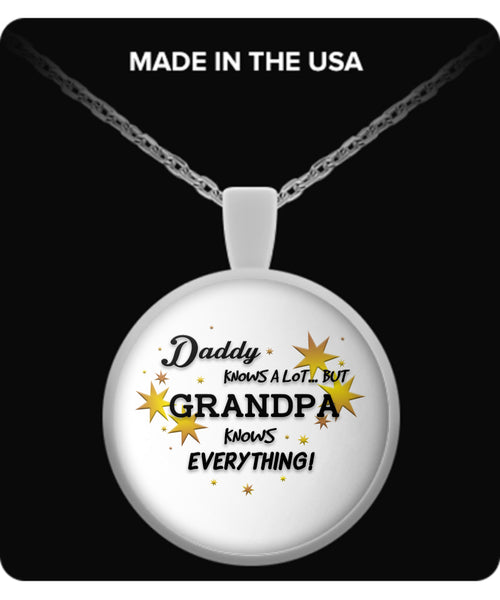 Grandpa Knows Everything Necklace - Grandpa Necklace - TeeAmazing