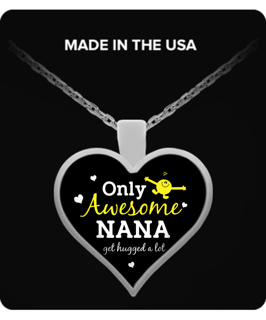 Only Awesome NANA Get Hugged A Lot Necklaces & Pendants - Grandma Necklaces - TeeAmazing