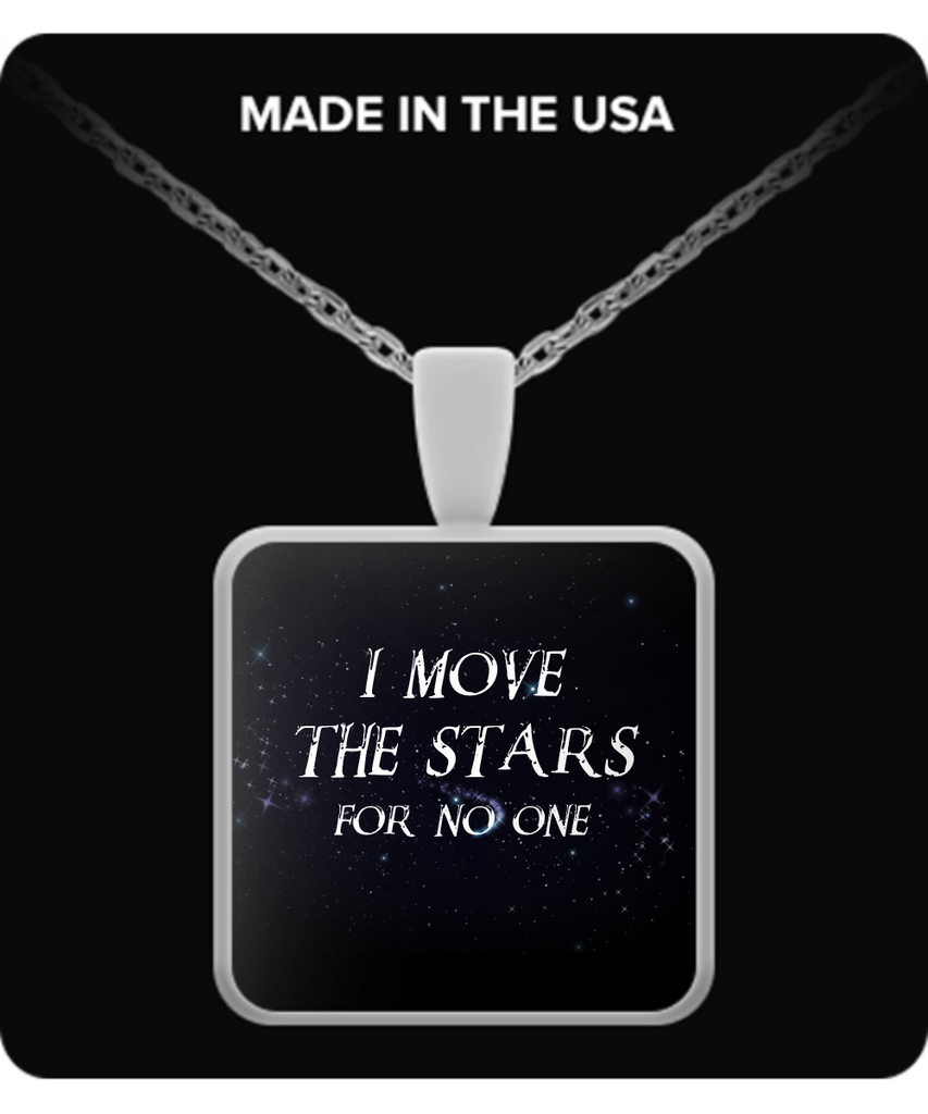 I Move The Stars For No One Necklaces & Pendants - Labyrinth Necklaces - TeeAmazing